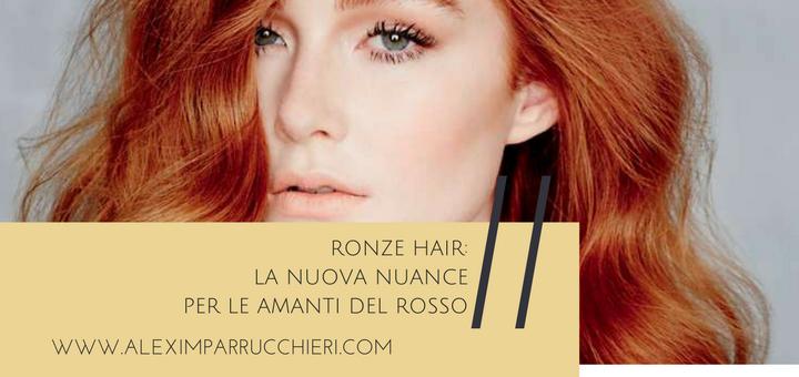 ronze-hair