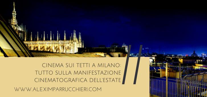 cinema sui tetti a milano