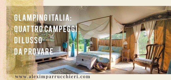 glamping in italia, glamping italia, glamping estate 2017