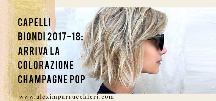 capelli biondi champagne pop