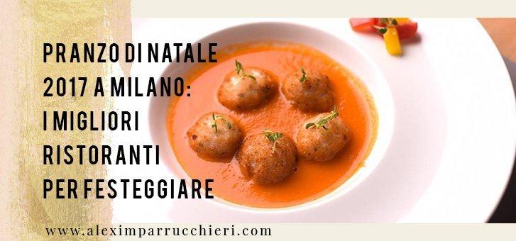 ristoranti natale 2017 milano