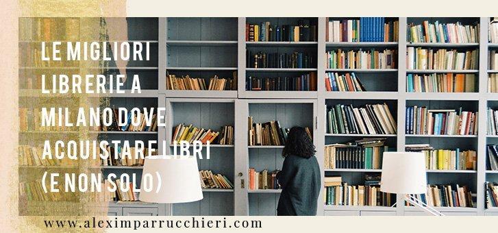 migliori librerie milano