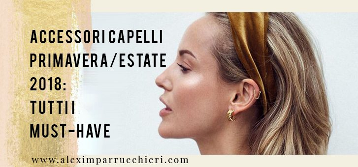 accessori capelli primavera/estate 2018