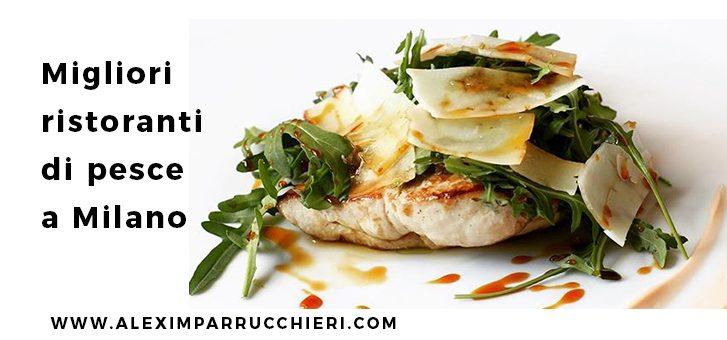 migliori ristoranti di pesce a Milano
