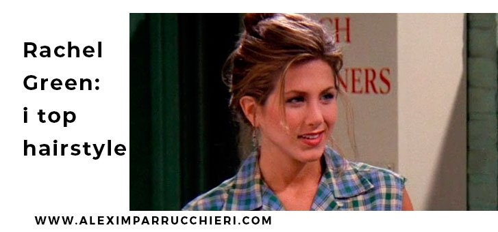acconciature rachel green friends