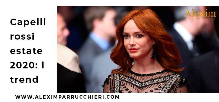 capelli rossi estate 2020