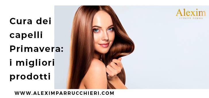 cura capelli primavera prodotti